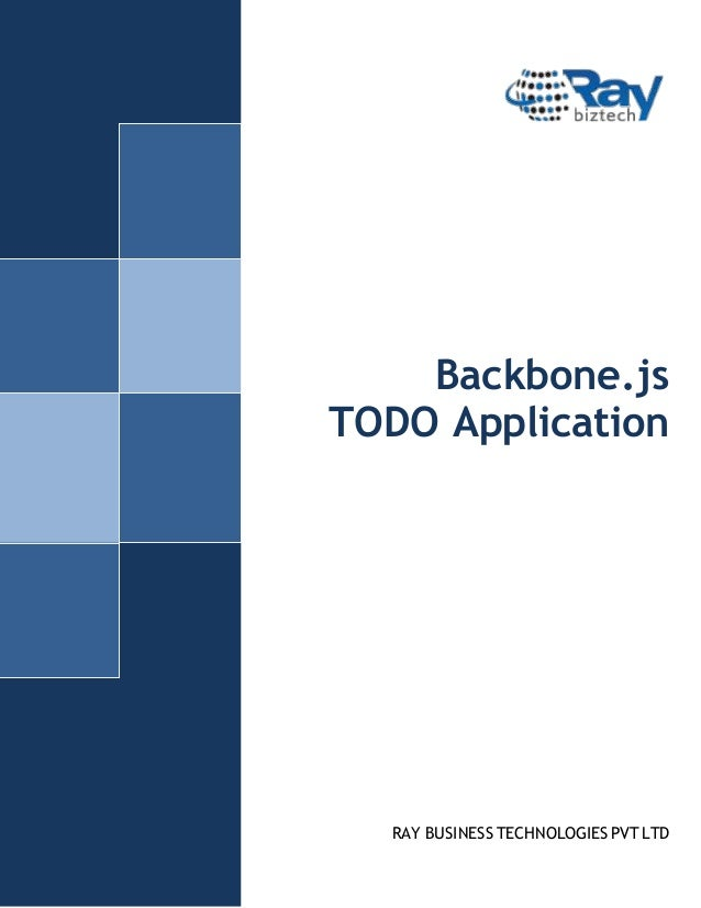 Backbone.js TODO Application  RAY BUSINESS TECHNOLOGIES PVT LTD