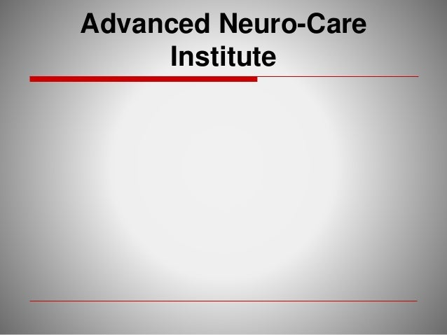 Advanced Neuro-Care Institute
