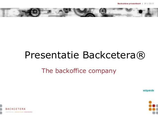 Backcetera presentatie businescases 2010 1