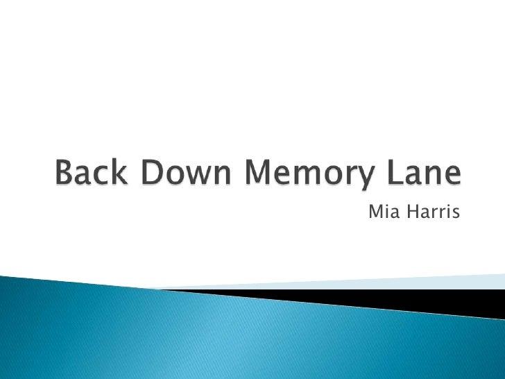 Back  Down  Memory  Lane