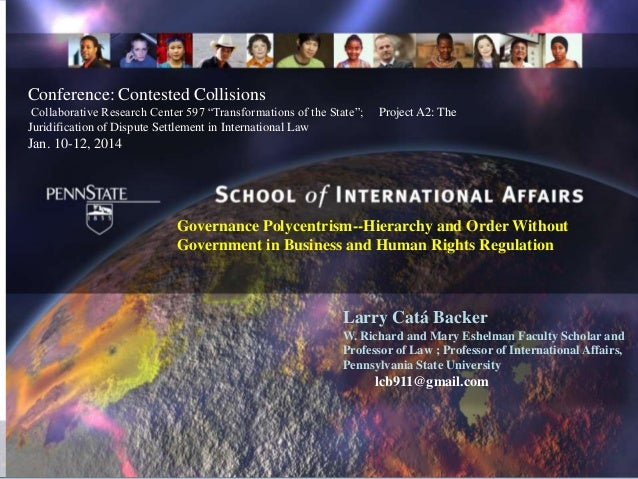"""Conference: Contested Collisions Collaborative Research Center 597 """"Transformations of the State""""; Juridification of Dispu..."""