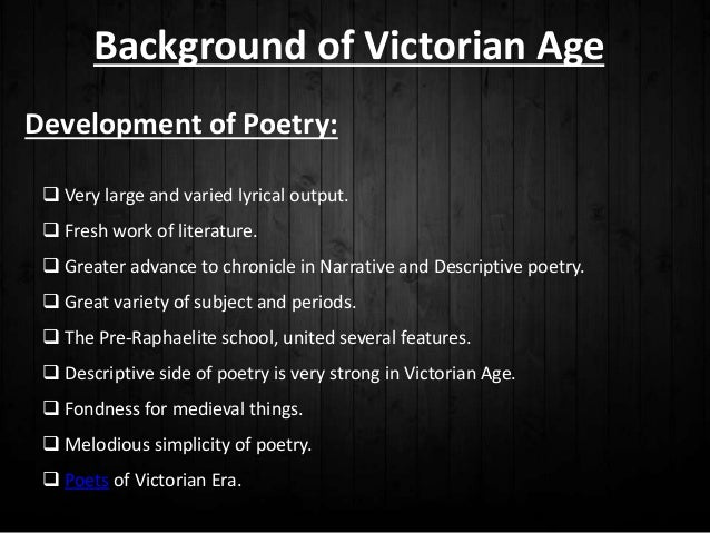 victorian poetry essay Get an answer for 'what are the features of victorian period poetry, especially pertaining to tennyson and browning' and find homework help for other alfred, lord tennyson questions at enotes.