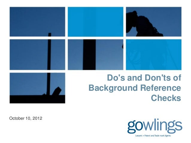 Dos and Donts of                   Background Reference                                 ChecksOctober 10, 2012