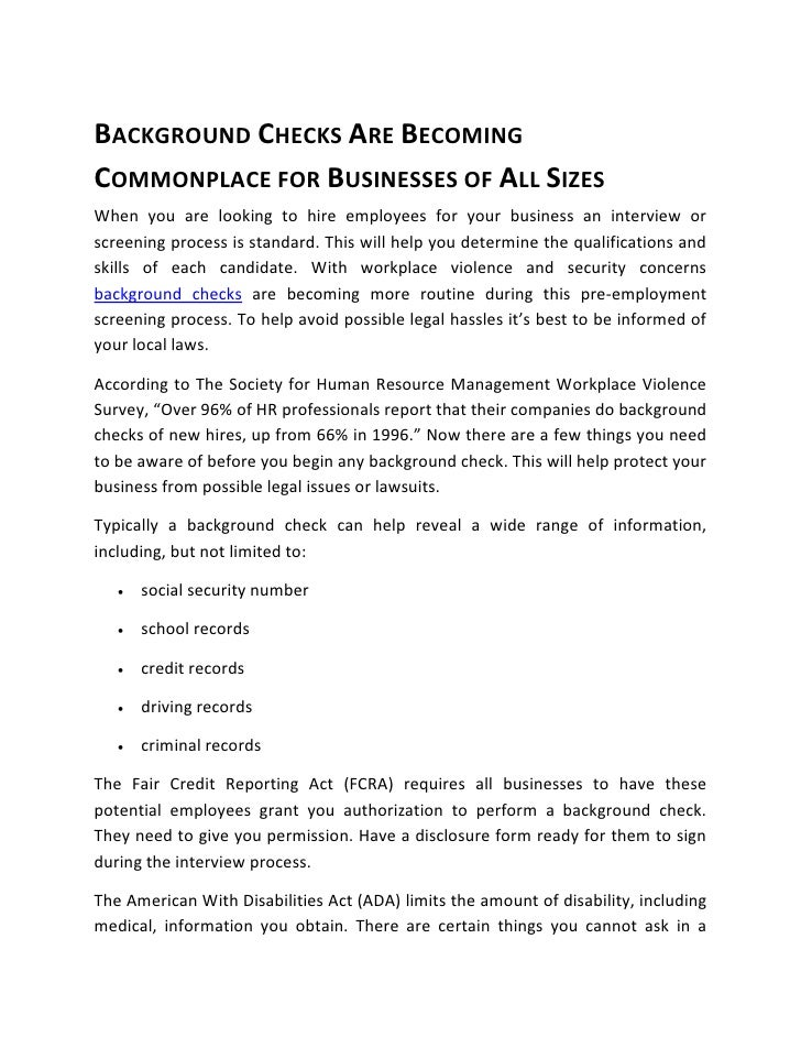BACKGROUND CHECKS ARE BECOMINGCOMMONPLACE FOR BUSINESSES OF ALL SIZESWhen you are looking to hire employees for your busin...
