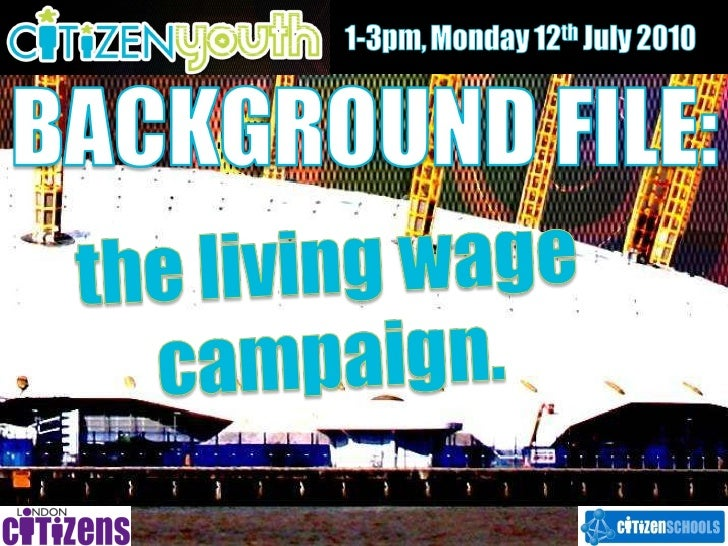 Background file   the living wage campaign