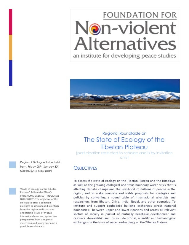 OBJECTIVES 	    To	   assess	   the	   state	   of	   ecology	   on	   the	   Tibetan	   Plateau	   and	   the	   Himala...