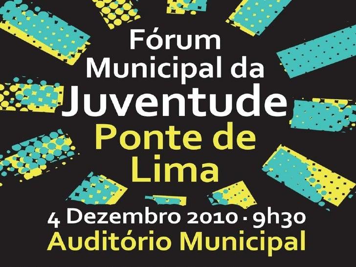 Fotografias do III Fórum Municipal da Juventude em Ponte de Lima