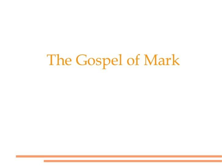 The Gospel of Mark Background Information