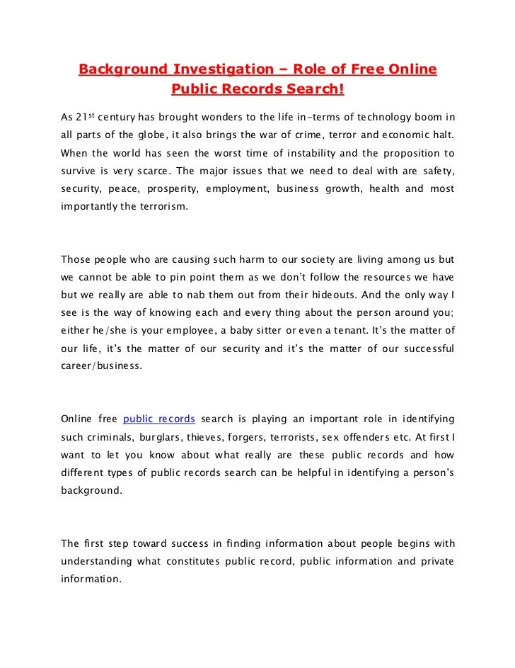 Background Investigation – Role of Free Online              Public Records Search!As 21st century has brought wonders to t...