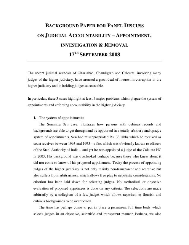 BACKGROUND PAPER FOR PANEL DISCUSS      ON JUDICIAL ACCOUNTABILITY – APPOINTMENT,                      INVESTIGATION & REM...