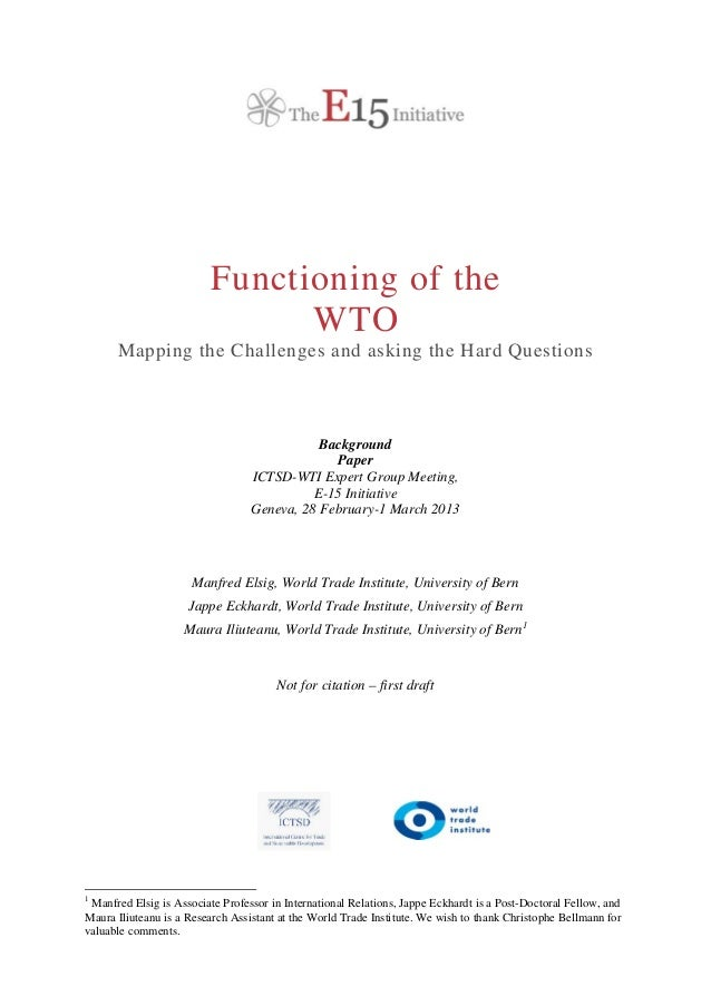 Background Paper: E15 Functioning of the WTO (draft)