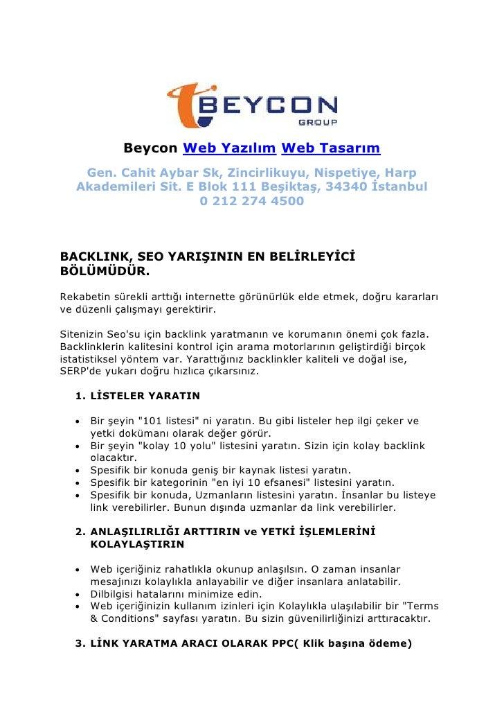 Beycon Web Yazılım Web Tasarım     Gen. Cahit Aybar Sk, Zincirlikuyu, Nispetiye, Harp    Akademileri Sit. E Blok 111 Beşik...