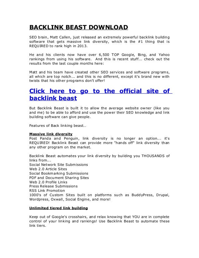 BACKLINK BEAST DOWNLOADSEO brain, Matt Callen, just released an extremely powerful backlink buildingsoftware that gets mas...