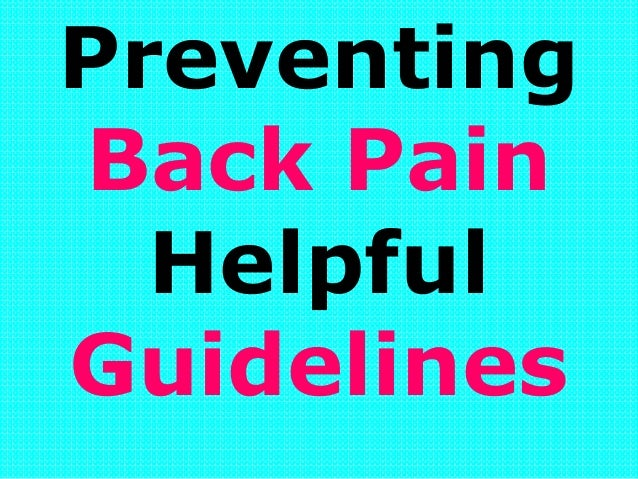 Preventing Back Pain Helpful Guidelines