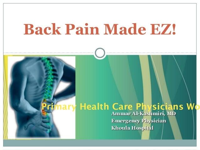 Ammar Al-Kashmiri, MDAmmar Al-Kashmiri, MD Emergency PhysicianEmergency Physician Khoula HospitalKhoula Hospital Back Pain...