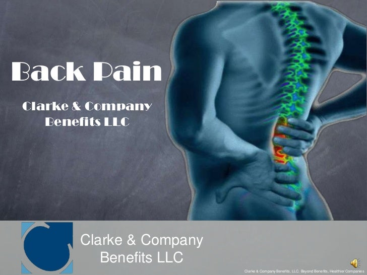 Back Pain<br />Clarke & Company Benefits LLC<br />Clarke & Company<br />Benefits LLC<br />Clarke & Company Benefits, LLC. ...
