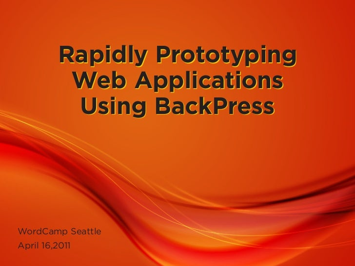 Rapidly prototyping web applications using BackPress