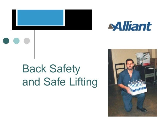 Back Safety and Safe Lifting