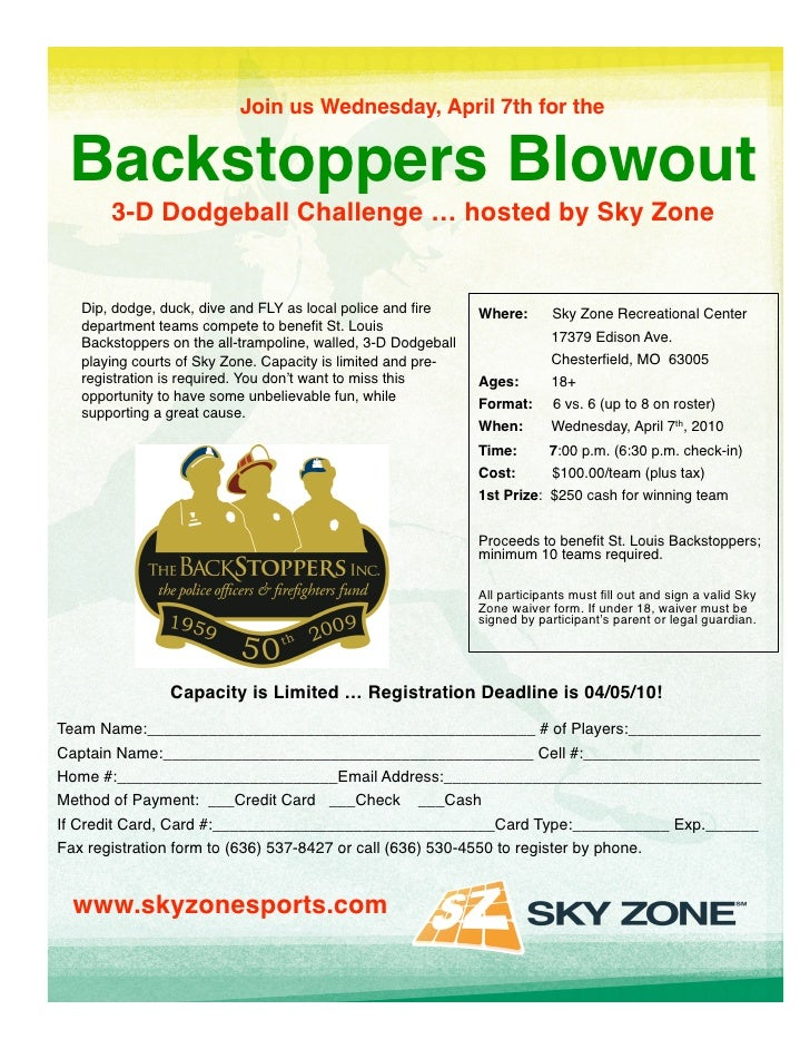 Join us Wednesday, April 7th for the     Backstoppers Blowout                             3-D Dodgeball Challenge … hosted...