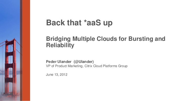 Back that *aa s up – bridging multiple clouds for bursting and redundancy