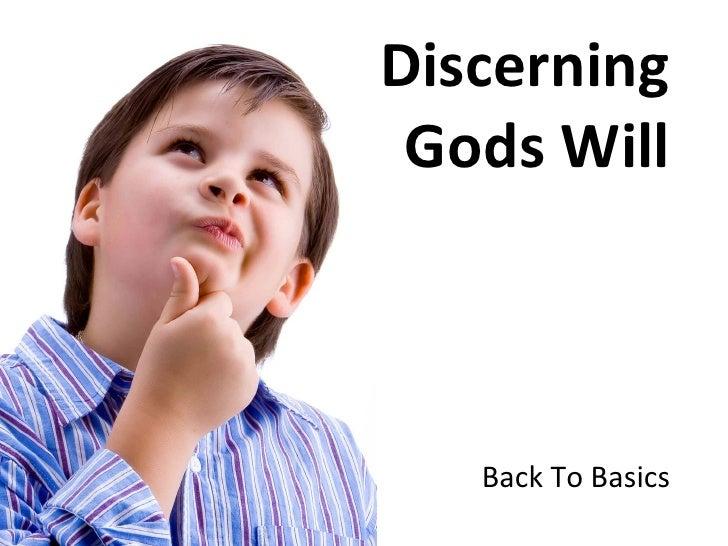 Back To Basics   Discernment   No Notes