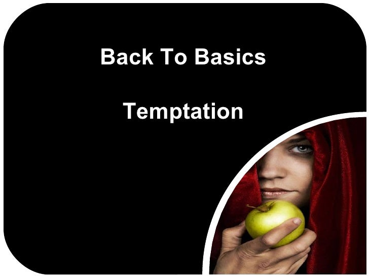 Back To Basics Temptation