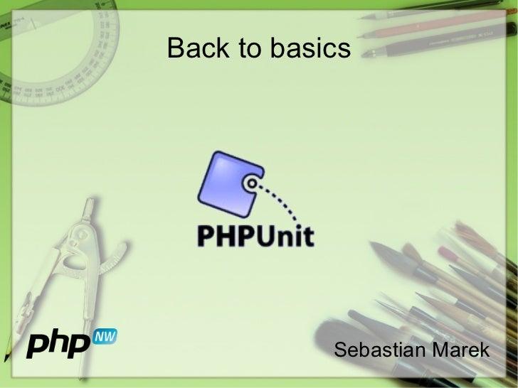 Back to basics - PHPUnit