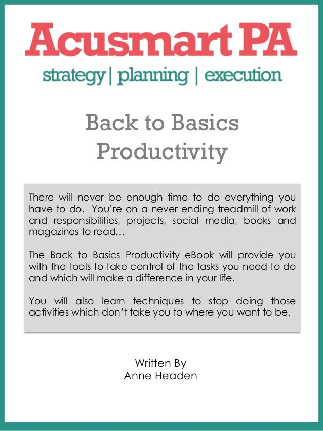 Back to Basics             Productivity        COVER PAGE        Place The Title ofThere will never be enough time to do e...