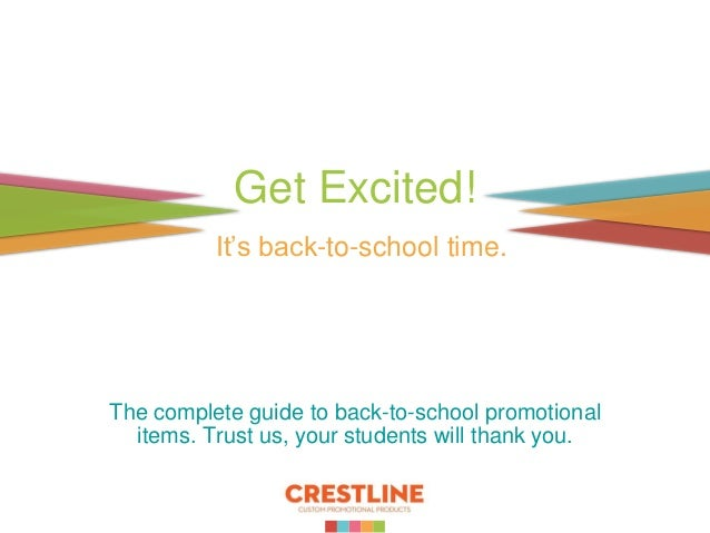Get Excited! It's back-to-school time. The complete guide to back-to-school promotional items. Trust us, your students wil...