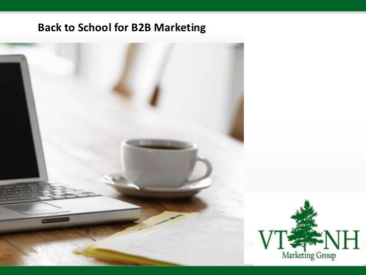 Back to school for b 2-b marketing