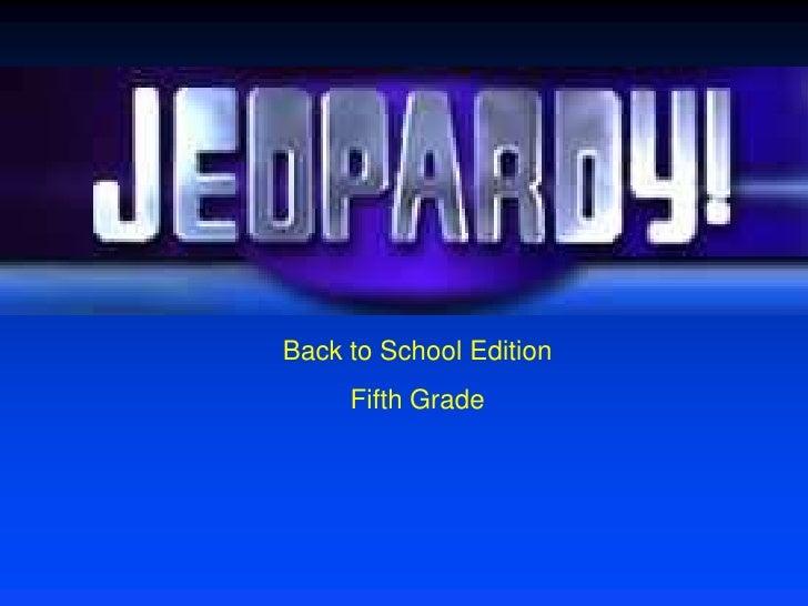 Back to School Edition      Fifth Grade