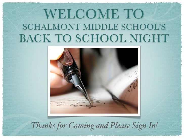 WELCOME TOSCHALMONT MIDDLE SCHOOLSBACK TO SCHOOL NIGHT Thanks for Coming and Please Sign In!