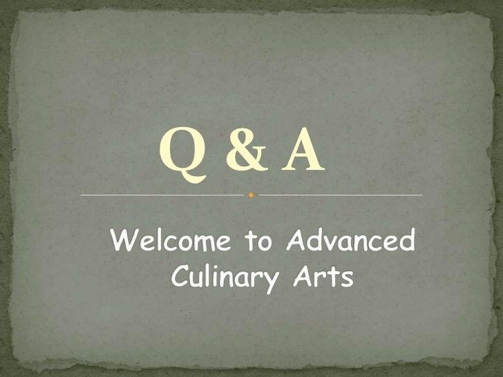 Back to school q & a presentation culinary 2012