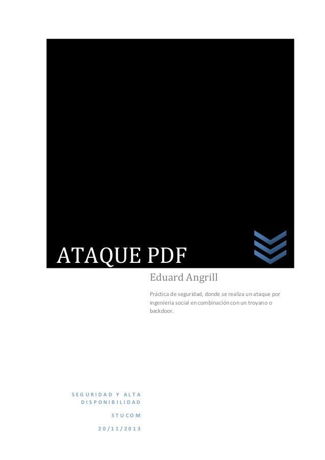 ATAQUE PDF Eduard Angrill Práctica de seguridad, donde se realiza un ataque por ingeniería social en combinación con un tr...