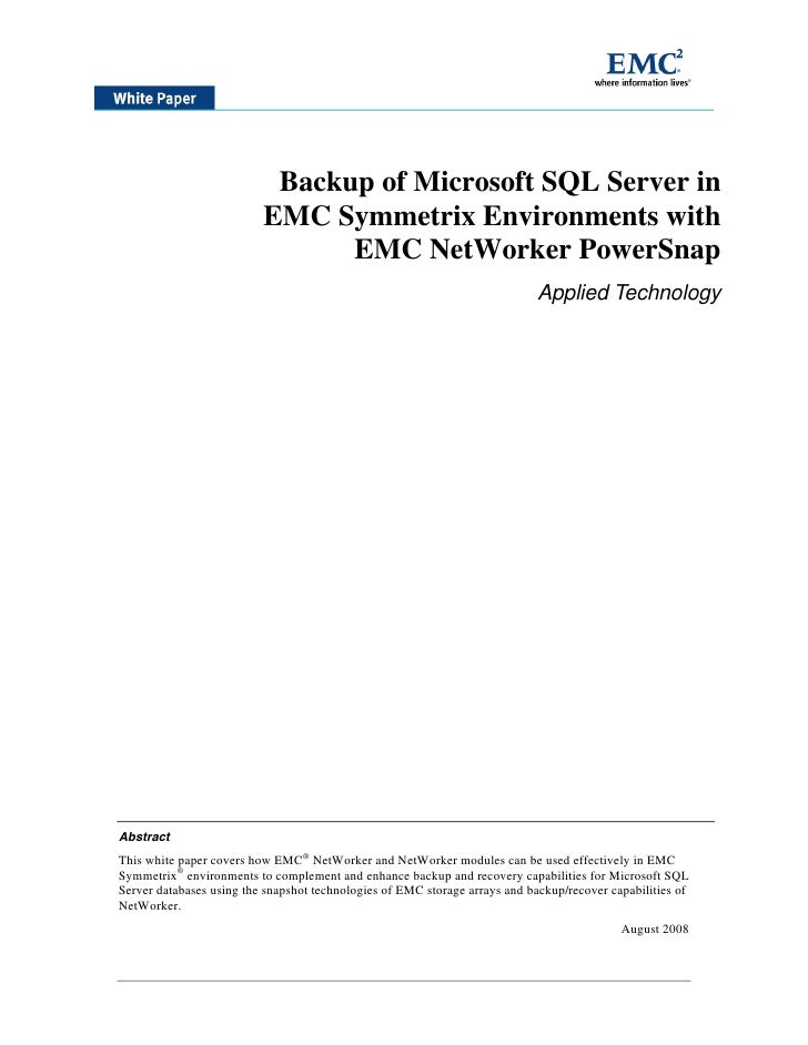 Backup of Microsoft SQL Server in EMC Symmetrix Environments ...