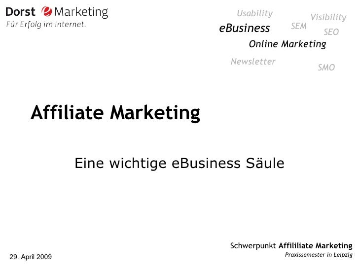 Affiliate Marketing Eine wichtige eBusiness Säule Online Marketing SEO eBusiness SEM SMO Newsletter Usability Visibility