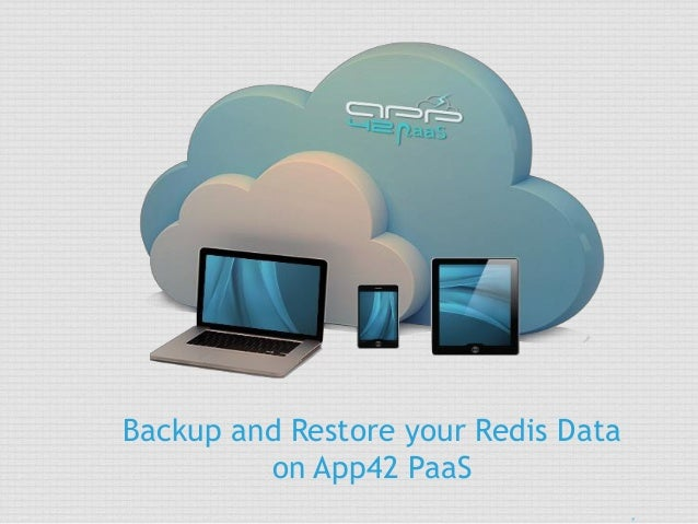 Backup and Restore your Redis Data on App42 PaaS