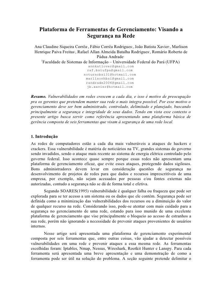 Plataforma de Ferramentas de Gerenciamento: Visando a                       Segurança na Rede   Ana Claudine Siqueira Corr...