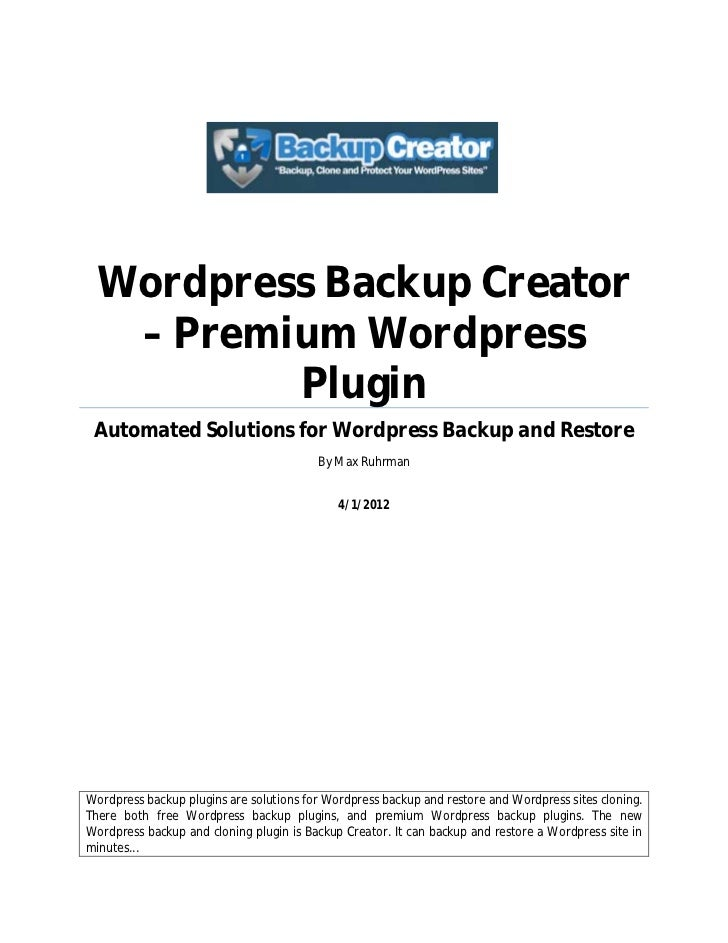 Wordpress Backup Creator  – Premium Wordpress         Plugin Automated Solutions for Wordpress Backup and Restore         ...