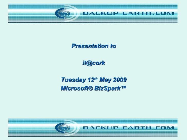 <ul><li>Presentation to </li></ul><ul><li>[email_address] </li></ul><ul><li>Tuesday 12 th  May 2009 </li></ul><ul><li>Micr...