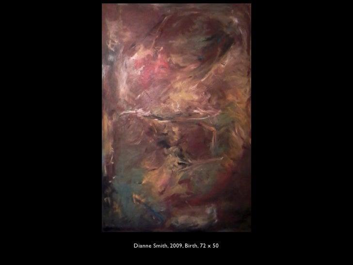 Dianne Smith, 2009, Birth, 72 x 50