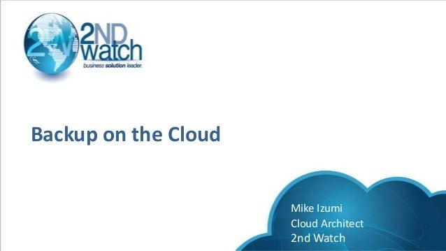 Backup on the cloud Webinar