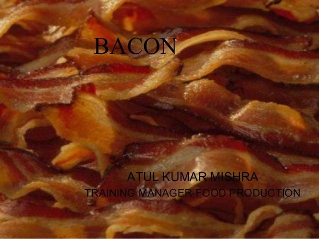 BACONATUL KUMAR MISHRATRAINING MANAGER-FOOD PRODUCTION