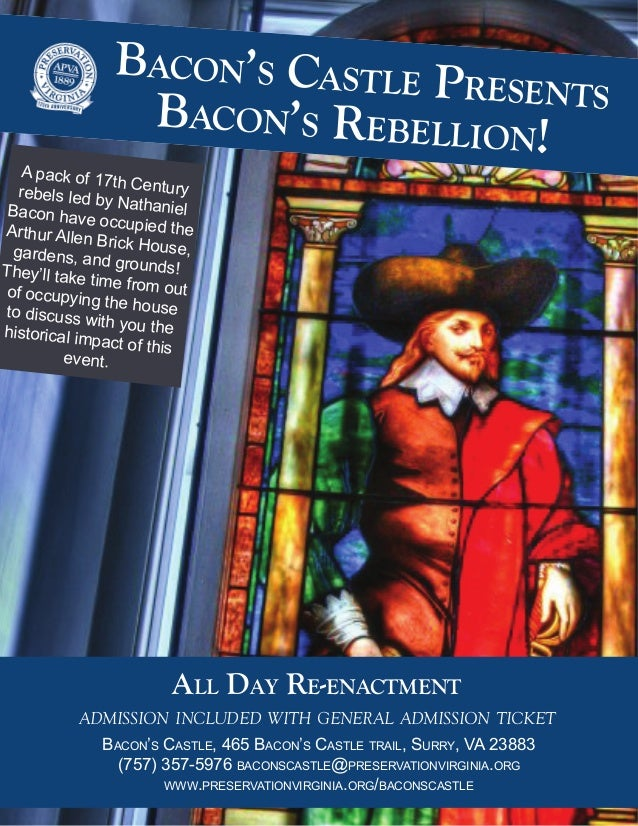 A pack of 17th Centuryrebels led by NathanielBacon have occupied theArthur Allen Brick House,gardens, and grounds!They'll ...