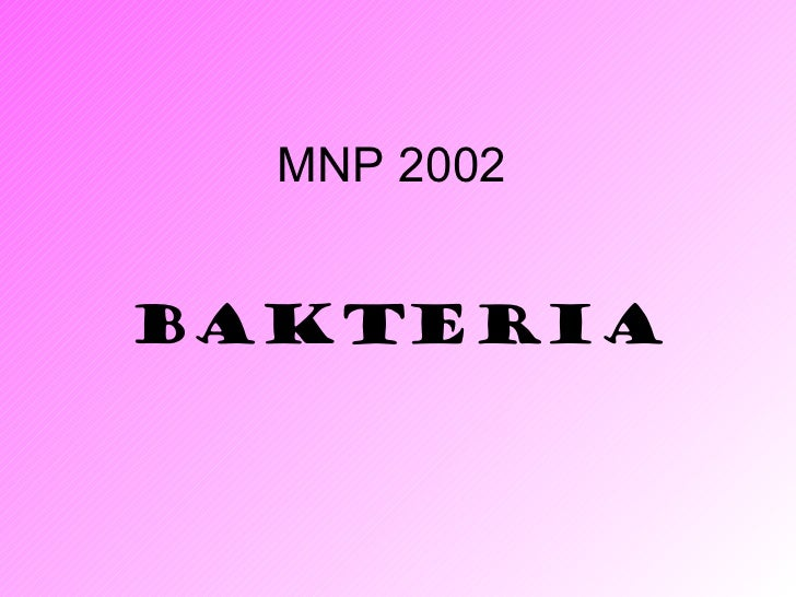 MNP 2002BAKTERIA