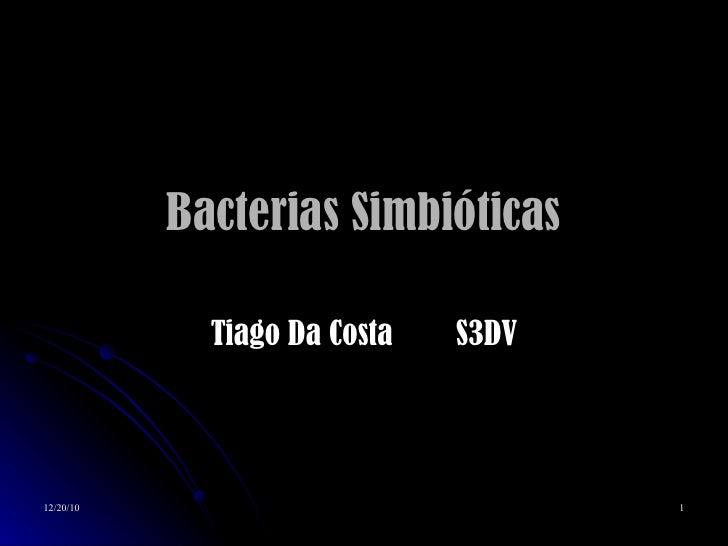 Bacterias Simbióticas Tiago Da Costa  S3DV