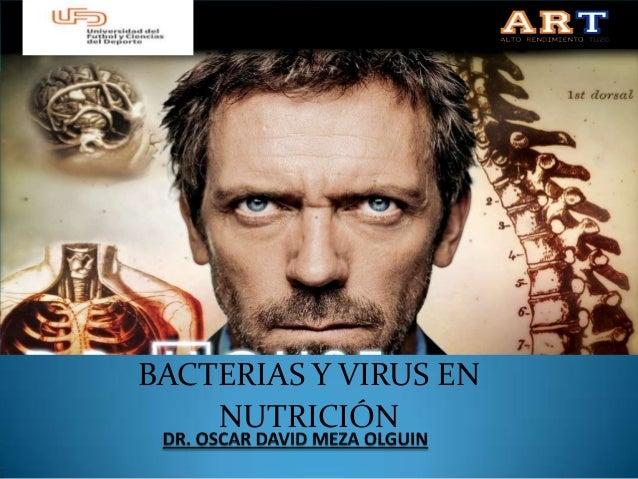BACTERIAS Y VIRUS EN NUTRICION