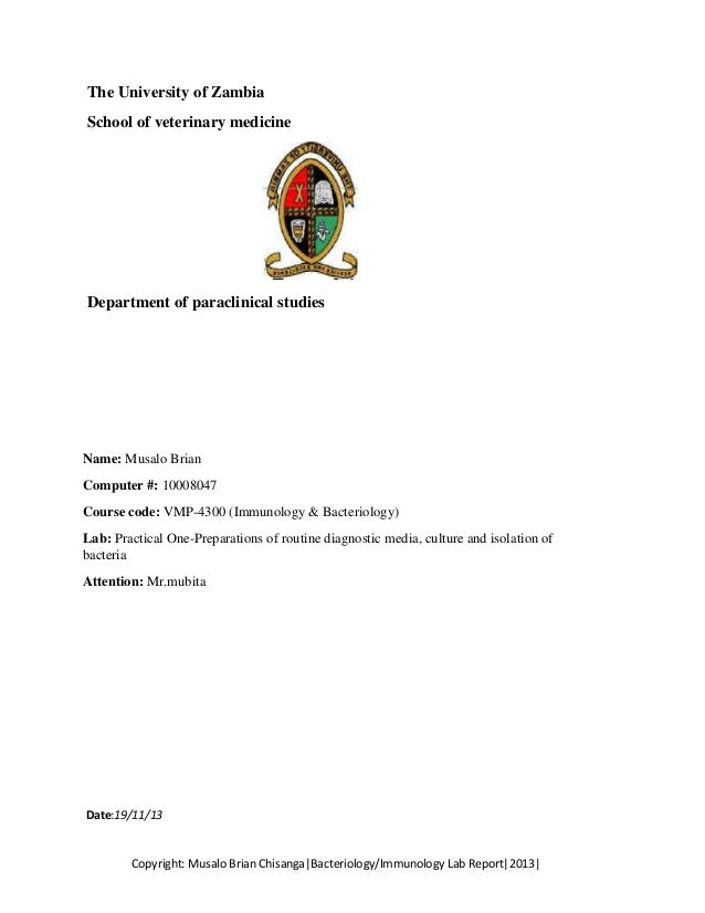 The University of Zambia School of veterinary medicine  Department of paraclinical studies  Name: Musalo Brian Computer #:...