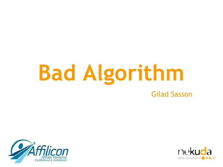 Bad Algorithm Gilad Sasson
