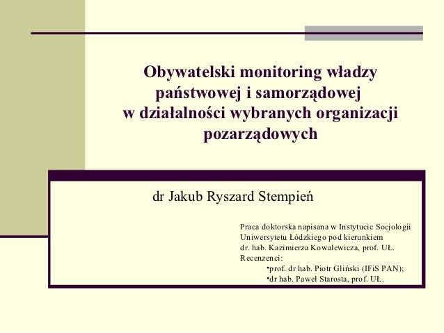 Obywatelski monitoring władzy    państwowej i samorządowejw działalności wybranych organizacji           pozarządowych   d...